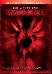 The White Dog Sacrifice
