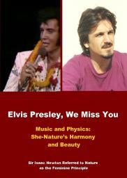 Elvis Aaron Presley, We Miss You