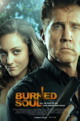 Random Movie Pick - Burned Soul 2011 Poster
