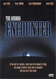 Random Movie Pick - The Aurora Encounter 1986 Poster