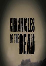 Random Movie Pick - Chronicles of the Dead 2012 Poster