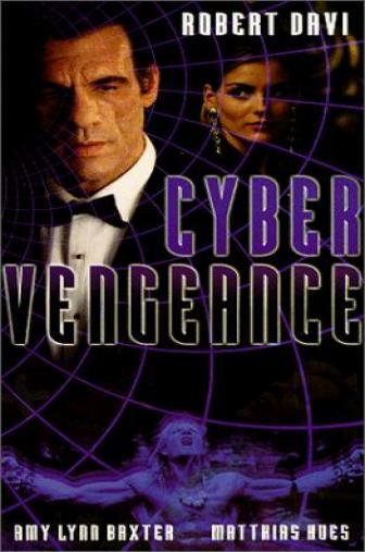 Random Movie Pick - Cyber Vengeance 1997 Poster