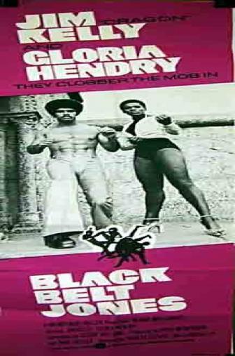 Random Movie Pick - Black Belt Jones 1974 Poster