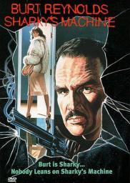 Random Movie Pick - Sharky's Machine 1981 Poster
