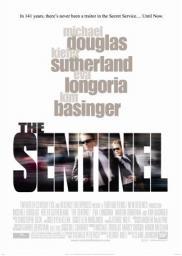 Random Movie Pick - The Sentinel 2006 Poster