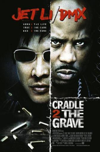 Random Movie Pick - Cradle 2 the Grave 2003 Poster