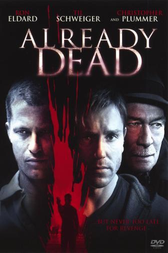 Random Movie Pick - Already Dead 2007 Poster