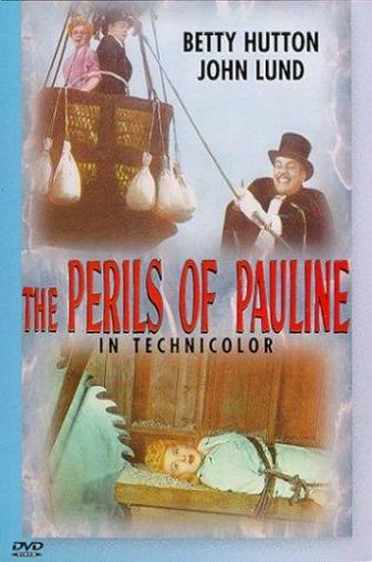 Random Movie Pick - The Perils of Pauline 1947 Poster