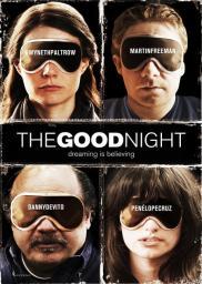 Random Movie Pick - The Good Night 2007 Poster