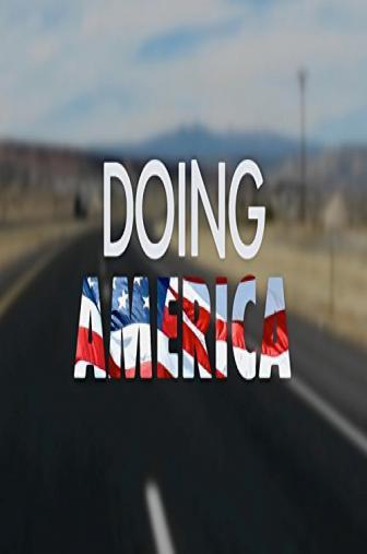 Random Movie Pick - Doing America 2014 Poster