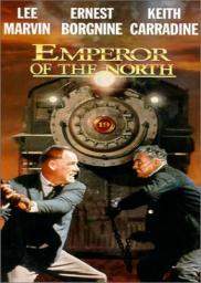 Random Movie Pick - Emperor of the North Pole 1973 Poster