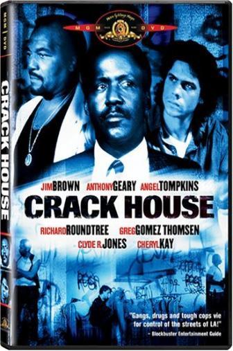 Random Movie Pick - Crack House 1989 Poster