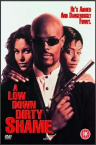 Random Movie Pick - A Low Down Dirty Shame 1994 Poster