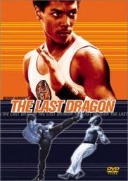 Random Movie Pick - The Last Dragon 1985 Poster