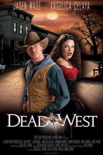 Random Movie Pick - Dead West 2010 Poster