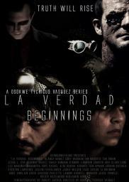 Random Movie Pick - La Verdad: Beginnings 2012 Poster
