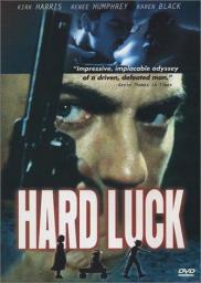Random Movie Pick - Hard Luck 2001 Poster