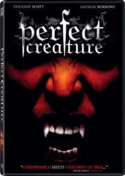Random Movie Pick - Perfect Creature 2006 Poster