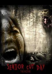 Random Movie Pick - Senior Cut Day: The Movie 2011 Poster