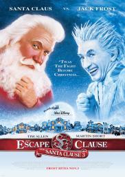 Random Movie Pick - The Santa Clause 3: The Escape Clause 2006 Poster