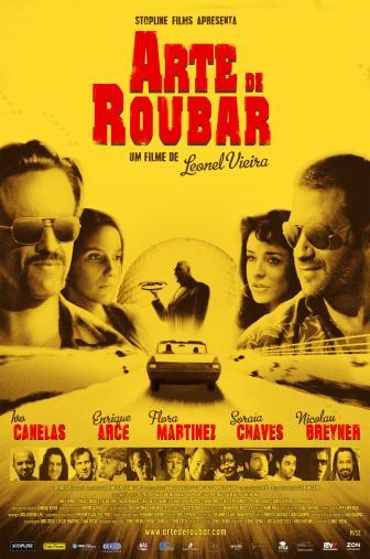Random Movie Pick - Arte de Roubar 2008 Poster